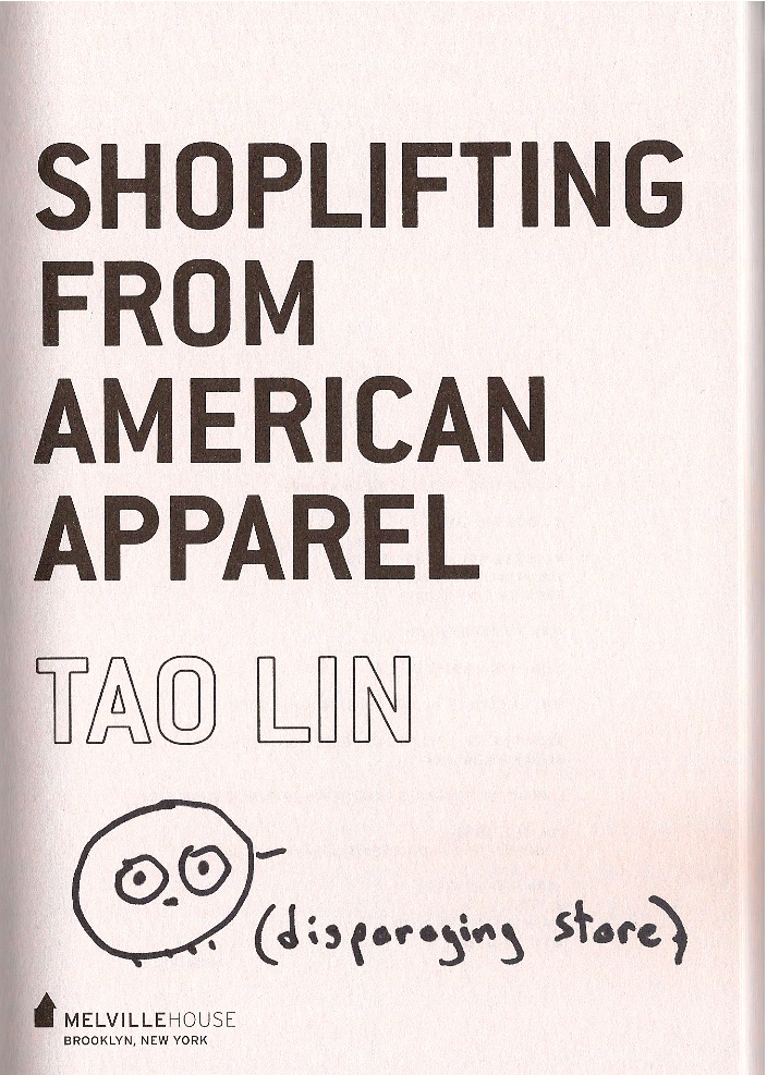 Tao Lin signed American Apparel